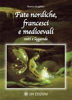 Fate Nordiche Francesi e Medioevali Miti e Leggende Libro Om Edizioni N