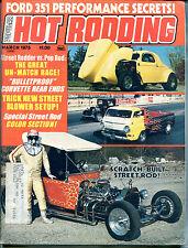 Popular Hot Rodding Magazine March 1975 Ford 351 ML VGEX 122215jhe