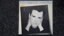 "John Christian/Dieter madriers-Ebony Eyes 7"" single GERMANY"