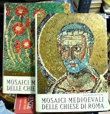 Mosaici medioevali delle chiese di Roma. 2 voll. Matthiae. Ist. Poligrafico.1967
