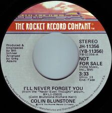 COLIN BLUNSTONE I'll Never Forget You ((**NEAR MINT 45 DJ**)) from 1978