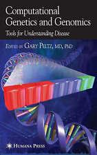 Computational Genetics and Genomics: Tools for Understanding Disease, , New Book