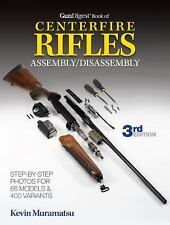 Gun Digest Book of Centerfire Rifles Assembly-Disassembly by Kevin Muramatsu (20