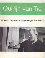 1900-1967. Quirijn van Tiel. Schilderijen en tekeningen. Catalogo di mostra 197