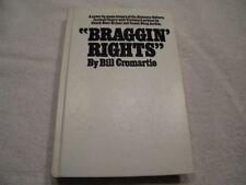 """Vintage Book: """"Braggin Rights"""" Bill Cromartie (Alabama-Auburn Rivalry History)"""