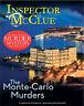 Inspector McClue Murder Mystery - The Monte Carlo Murders - Brand New