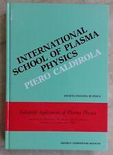 INGEGNERIA FISICA DEL PLASMA INGLESE INT. SCHOOL OF PLASMA PHYSICS CALDIROLA