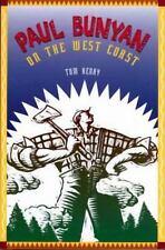 Paul Bunyan on the West Coast by Tom Henry (Paperback, Unabridged)