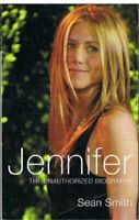 Jennifer (The Unauthorized Biography) By Sean Smith