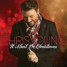 Young, Chris - It Must Be Christmas NEW CD