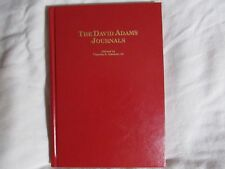 THE DAVID ADAMS JOURNALS edited by Charles E. Hanson, Jr.--1st Edition/HC/Signed
