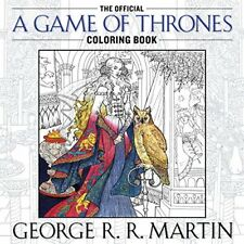 The Official A Game of Thrones Coloring Book: An A