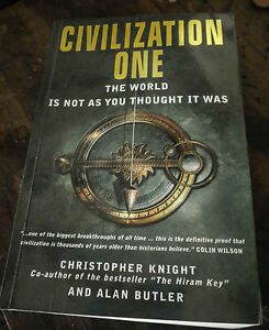 Civilization One by Christopher Knight and Alan Butler The World is not what it