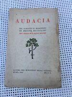 AUDACIA DA SCRITTI E DISCORSI DI BENITO MUSSOLINI 1941 OLD BOOK