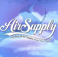 AIR SUPPLY CD - THE BEST OF: ONES THAT YOU LOVE (2007) - NEW UNOPENED