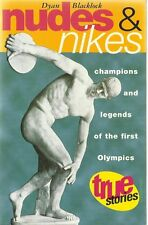 Nudes and Nikes: The Original Olympic Games by Dyan Blacklock (Paperback, 1997)