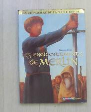 Les Chevaliers De La Table Ronde T.1 ; Les Enchantements De Merlin (edition...