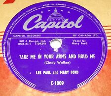 Capitol C1009 Les Paul & Mary Ford Take Me In Your Arms And Hold Me 78 RPM E+