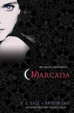 Marcada: Una Casa de la Noche Novela (House of Night Novels) (Spanish Edition),