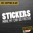 STICKERS MAKE MY CAR GO FASTER JDM CAR STICKER DECAL Drift Turbo Euro Fast Vi...