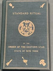 STANDARD RITUAL Book ORDER OF THE EASTERN STAR 1916 STATE OF NEW YORK  - MASONIC