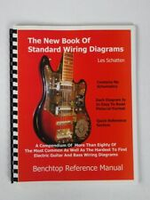 The New Book of Standard Wiring Diagrams for Guitar / Bass Pickups Les Schatten