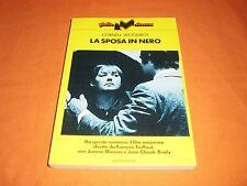 CORNELL WOOLRICH, LA SPOSA IN NERO, DA QUESTO ROMANZO IL FILM  OMONIMO DIRETTO
