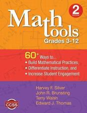 Math Tools, Grades 3-12 :60+ Ways to Build Mathematical Practices, Differentiate