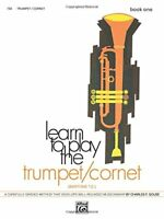 Learn to Play TrumpetCornet, Baritone T.C., Bk 1 A Carefully Graded Method Tha