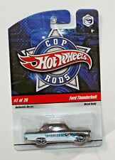 HOT WHEELS COP RODS 7/26 FORD THUNDERBOLT