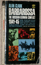 BARBAROSSA THE RUSSIAN-GERMAN CONFLICT 1941-45 BY ALAN CLARK