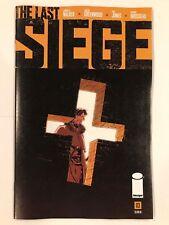 The Last Seige #3 Image Comic 1st Print 2018 unread NM