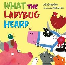 What the Ladybug Heard (Hardback or Cased Book)