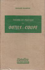 """Livre Métier """" Théorie et Pratique Outils de Coupe """"  ( No 7556 )"""
