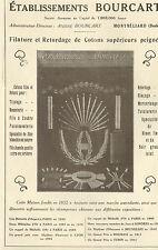 25 MONTBELIARD PUBLICITE ETS BOURCART FILATURE & RETORDAGE DE COTONS 1923