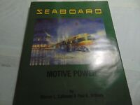 Seaboard Air Line Railroad: Motive Power by Warren L. Calloway & Paul K. Withers