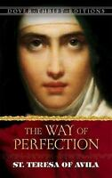 The Way of Perfection (Dover Thrift Editions) by Avila, St. Teresa of