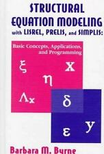 Structural Equation Modeling With Lisrel, Prelis, and Simplis: Basic Concepts...