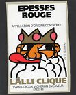 ETIQUETTE SUISSE EPESSES ROUGE LALLI CLIQUE DECOREE BD 70 CL §04/04/16§