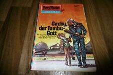 PERRY RHODAN # 560 -- GUCKY, der TAMBU-GOTT // 1. Aufl. 1972