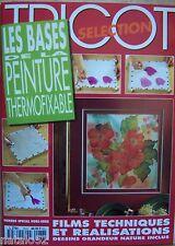 ) livre LES BASES DE LA PEINTURE THERMOFIXABLE - peinture sur soie - 1994