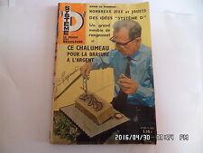 SYSTEME D N°239 NOVEMBRE 1965 CHALUMEAU POUR BRASURE ARGENT BALANCOIRE    G56