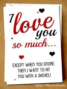 Funny Valentines Birthday Card Husband Boyfriend Wife Girlfriend Partner Snoring