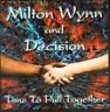 New CD Milton Wynn and Decision: Time To Pull Together