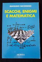 Scacchi, enigmi e matematica di Massimo Nicodemo