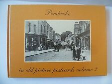Pembroke In Old Picture Postcards Book Volume 2 Brand New