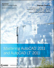 Mastering AutoCAD 2011 and AutoCAD LT 2011 by George Omura (Paperback, 2010)