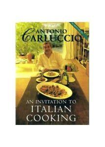 An Invitation to Italian Cooking by Antonio Carluccio Book The Cheap Fast Free