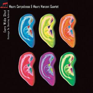 MAURO CAMPOBASSO , MAURO MANZONI - EARS WIDE SHUT   - CD NUOVO SIGILLATO