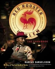 The Red Rooster Cookbook: Good Food and Hustle in Harlem Marcus Samuelson